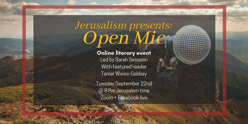 Open Mic with featured reader, Tamar Weiss-Gabbay